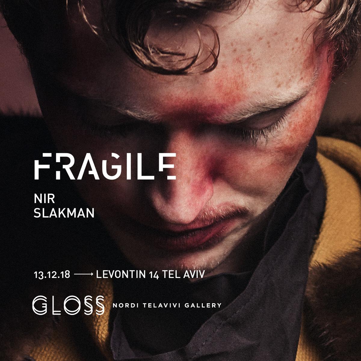 Nir Slakman for Gloss Gallery