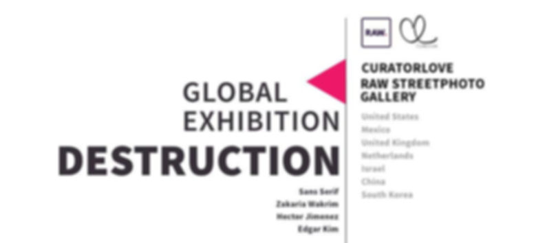 CuratorLove and RAW Streetphoto Gallery Global Exhibition