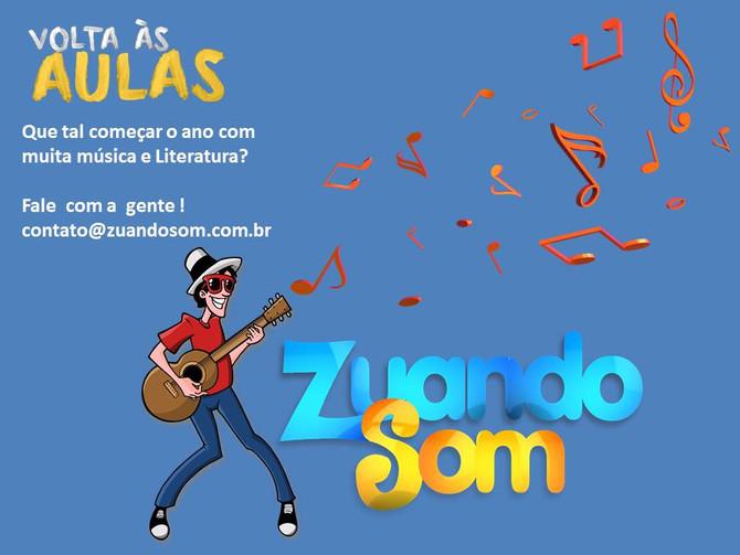 O Zuando Som volta às aulas com muita Música e Literatura!