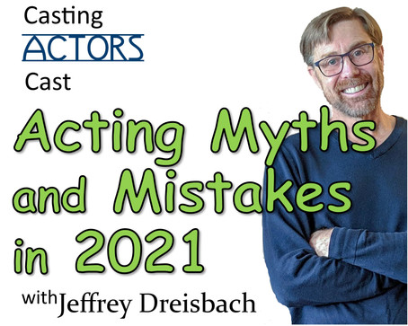 Acting Myths and Mistakes for 2021