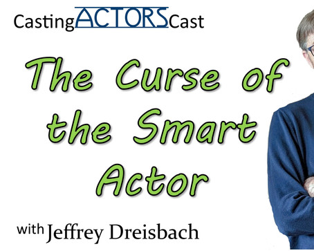 The Curse of the Smart Actor