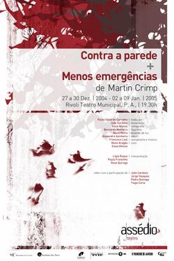 CONTRA A PAREDE + MENOS EMERGÊNCIAS