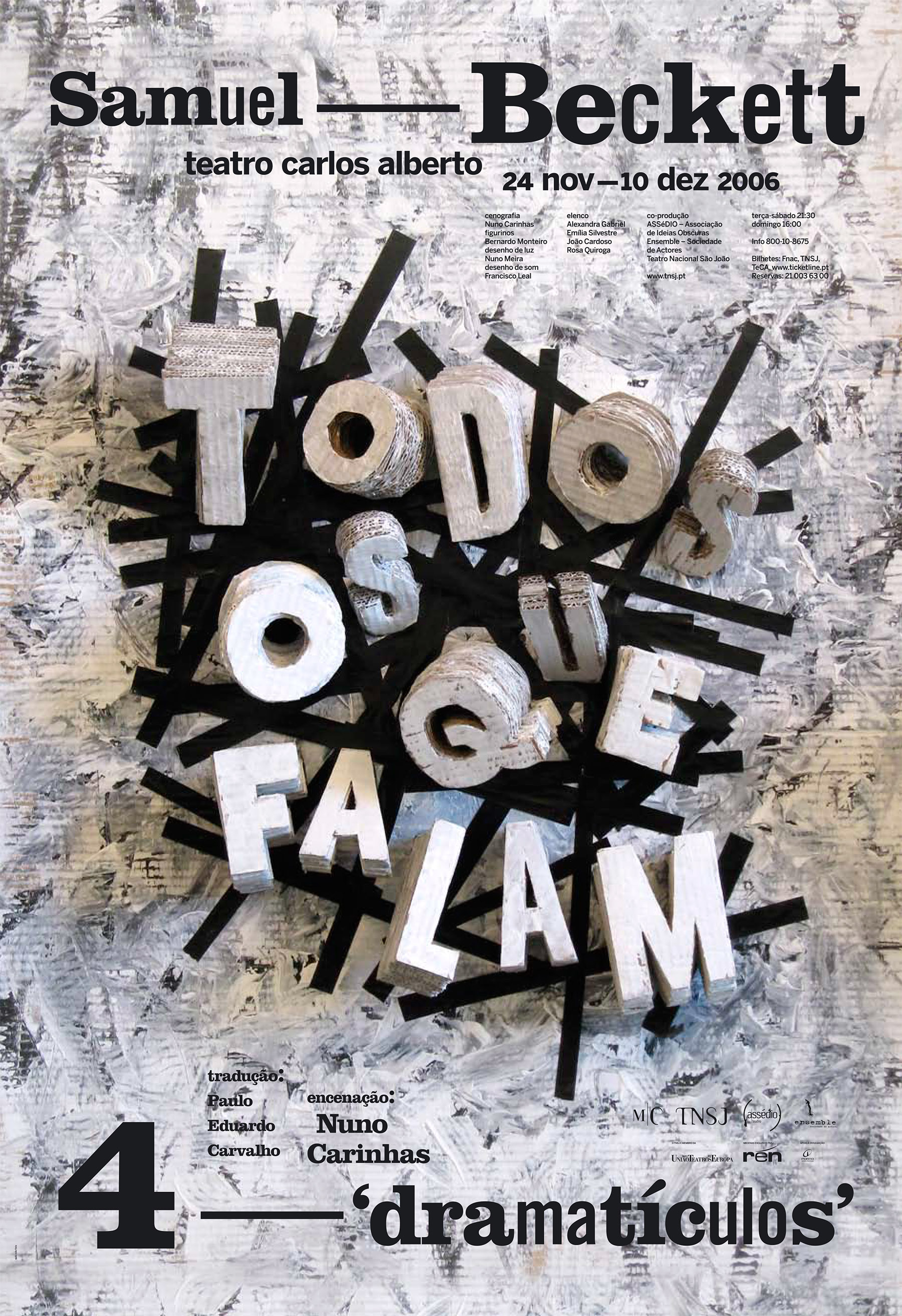 TODOS OS QUE FALAM (2006)