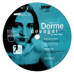 DORME DEVAGAR (2001)
