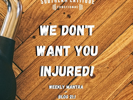 We don't want you injured either!