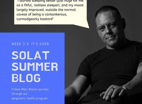 SoLat Summer - Week 3-5: It's over