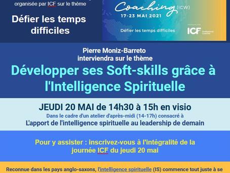 """Speech sur """"L'Intelligence Spirituelle au bénéfice des Soft-Skills"""" - Journée de printemps ICF 2021"""