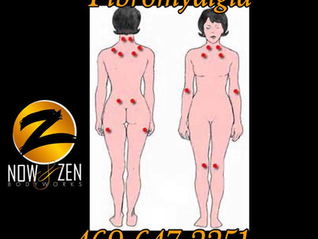 Now and Zen Bodyworks and Fibromyalgia