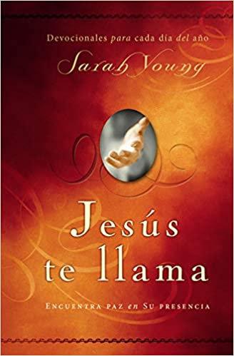 Jesús te llama: Encuentra paz en su presencia (Spanish Edition)