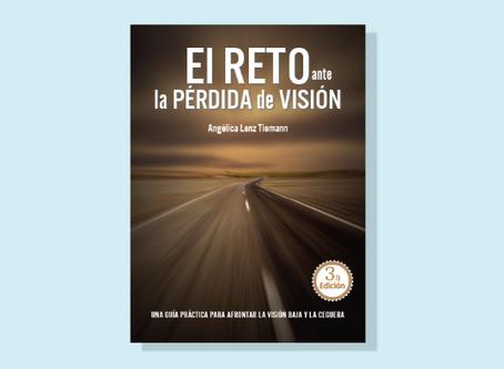 """""""El reto ante la pérdida de visión"""", guía para los profesionales de la salud visual y pacientes."""