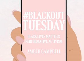 #blackouttuesday: Black Lives Matter and Performative Activism