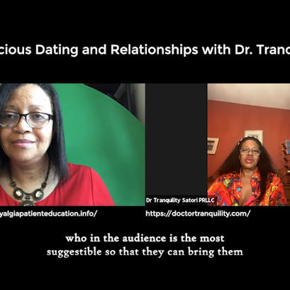 Conscious Dating and Relationship with Dr. Tranquility