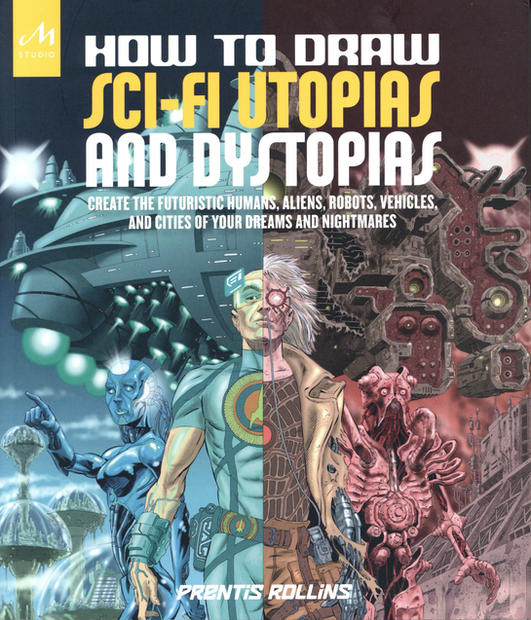 How to Draw Sci-fi Utopias and Dystopias (book cover)