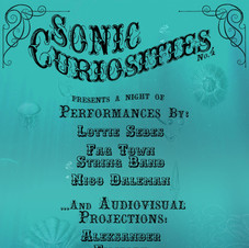 -CANCELLED- Sonic Curiosities No. 4 March 20, 2020