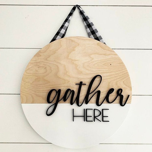Gather here wood pop out letter sign