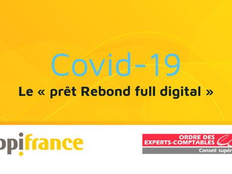 Le « prêt Rebond full digital »