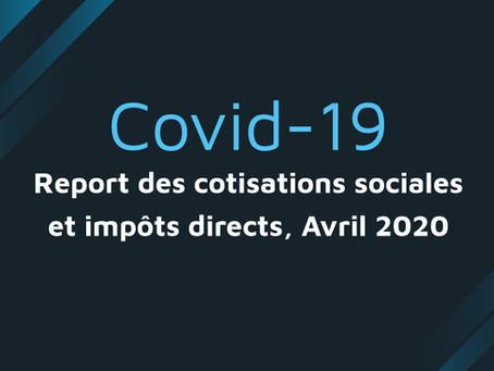 COVID-19 : Report des cotisations sociales et impôts directs des entreprises, avril 2020