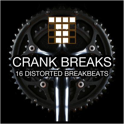 Crank Breaks - 16 Distorted Breakbeats