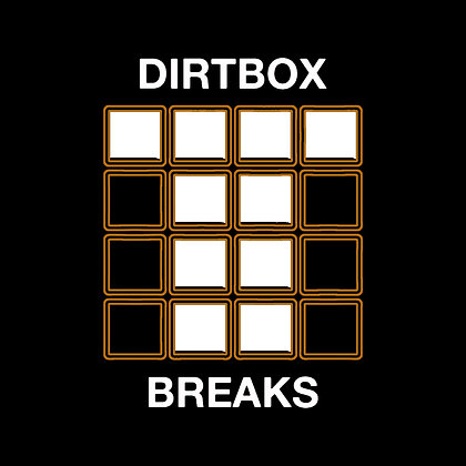 Dirtbox Breaks - 12 Dirty Breaks and Beats