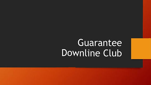 Guarantee Downline Club Opportunity Video