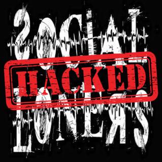 """Social Loner's """"HACKED"""""""