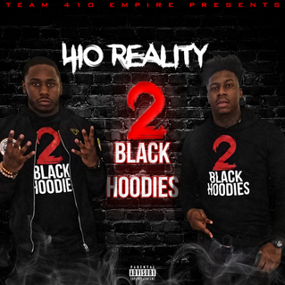 """Mix Tape Review: 410 Reality """"2 Black Hoodies"""""""