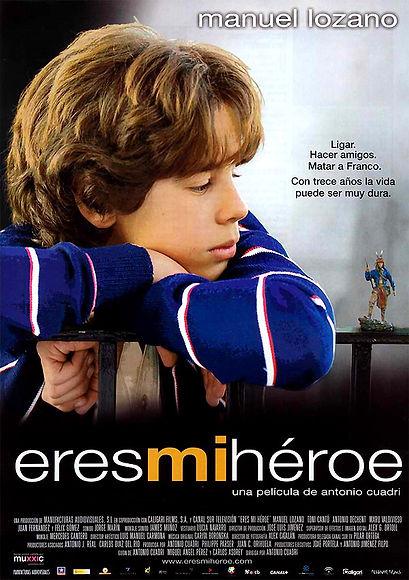 Cartel Eres mi héroe