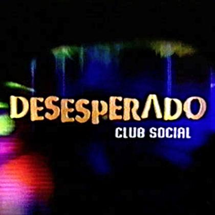 Cartel Desesperado Club Social