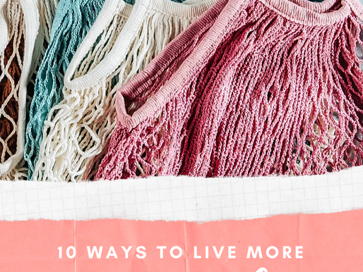 10 easy tweaks to a more eco-friendly & sustainable lifestyle