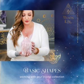 Basic Shapes: Working with Your Crystal Collection