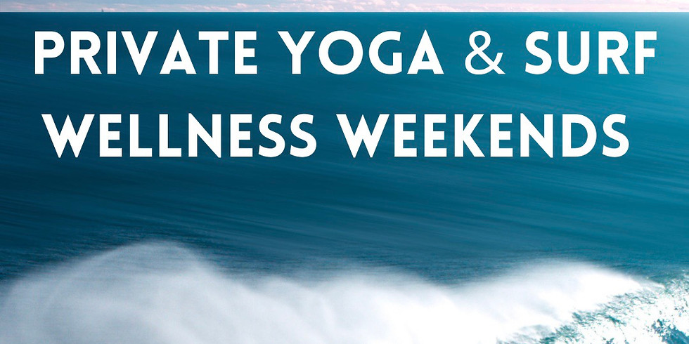 Private Yoga & Surf Wellness Weekend