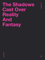 THE SHADOW CAST OVER REALITY AND FANTASY
