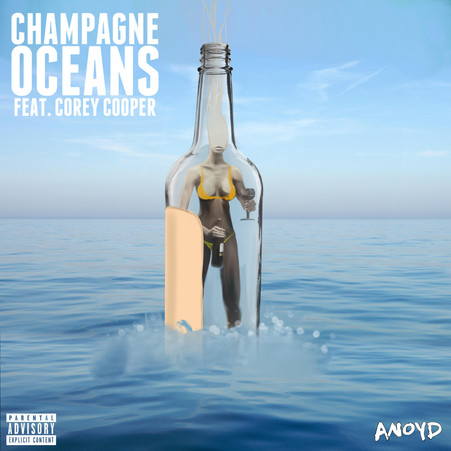 ANoyd feat. Corey Cooper - Champagne Oceans
