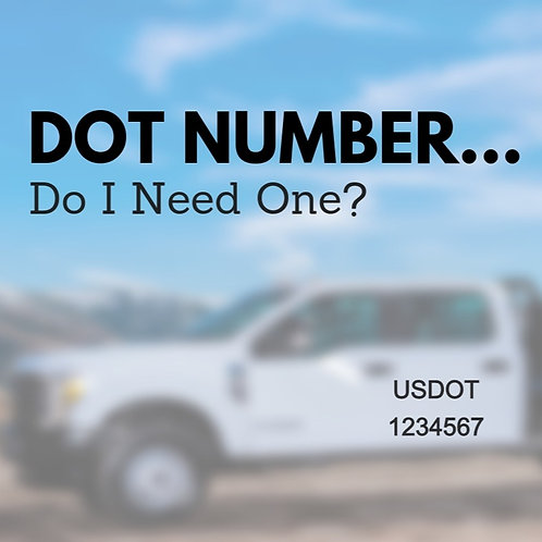 USDOT Number, USDOT, Get your DOT number