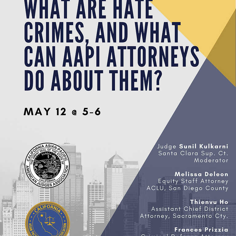 What are Hate Crimes, and What Can AAPI Attorneys Do About Them?