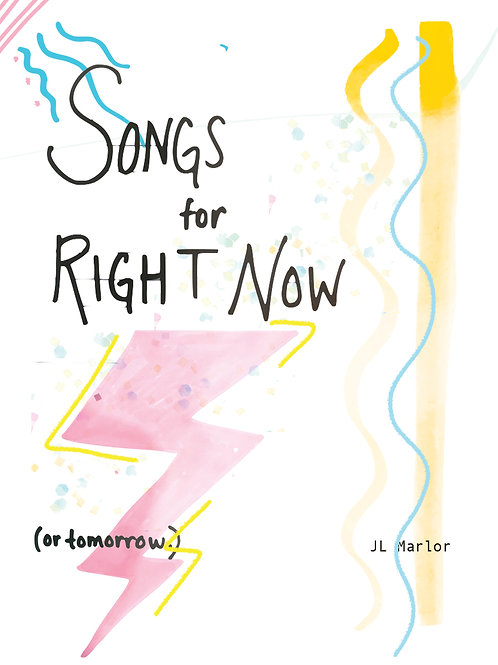 Songs for Now (or tomorrow)