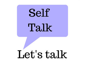 What is self talk?