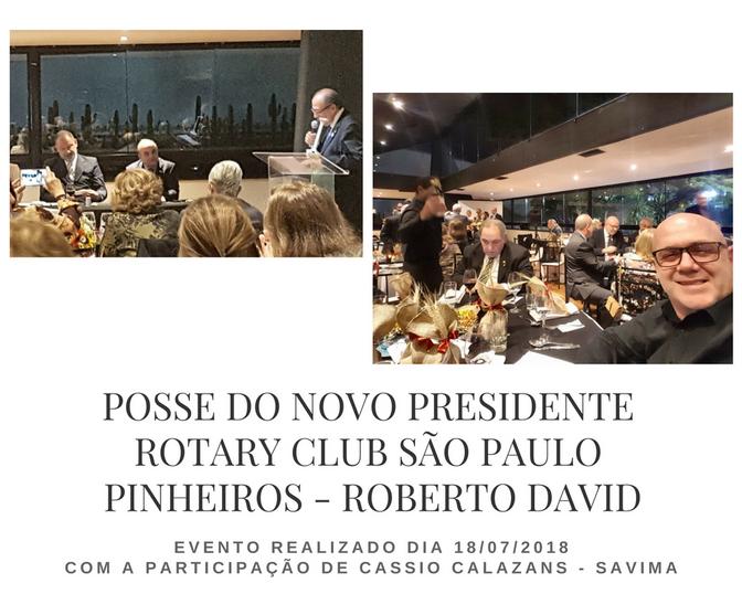 Jantar de posse do novo presidente Roberto David  Rotary Club - São Paulo Pinheiros