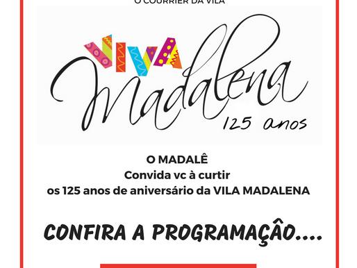Aniversário de 125 anos da VILA MADALENA