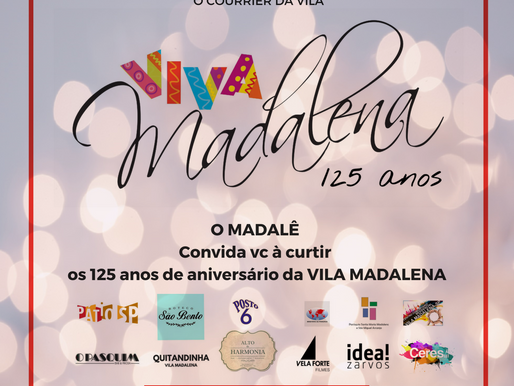 Aniversário da Vila Madalena 125 anos 17/08