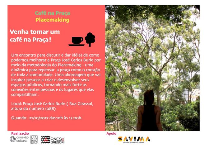 Café na Praça - Venha participar com suas idéias  - 21/10/2017
