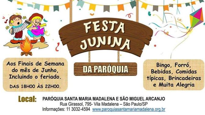 Festa Junina Paróquia St Maria Madalena e São Miguel Arcanjo 29 e 30 de junho