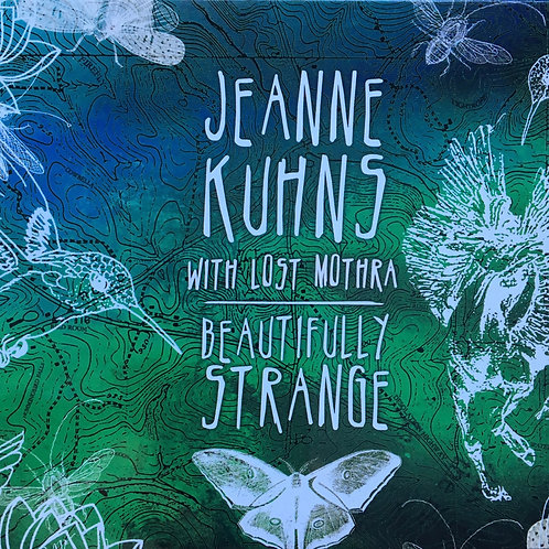 """Beautifully Strange""- Jeanne Kuhns with Lost Mothra 2012"