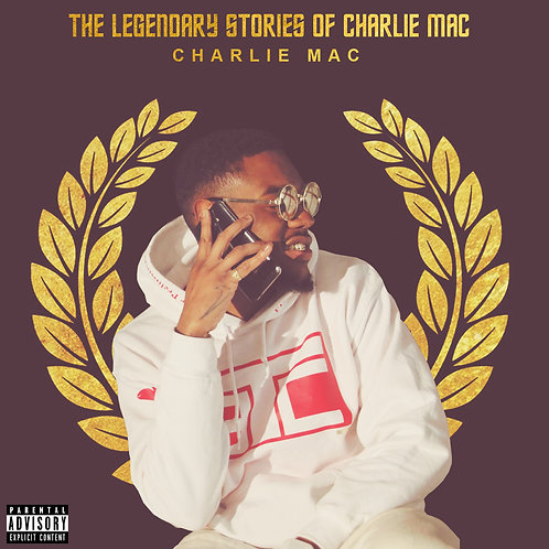 The Legendary Stories of Charlie Mac Ch. 1