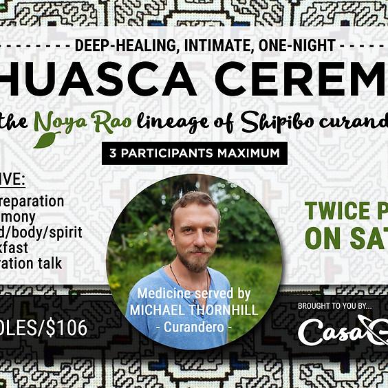 Ayahuasca Ceremony - Shipibo Curanderismo