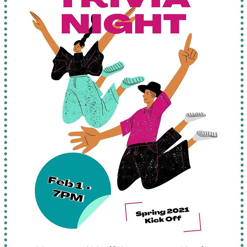 SPRING 2021 KICKOFF-TRIVIA NIGHT