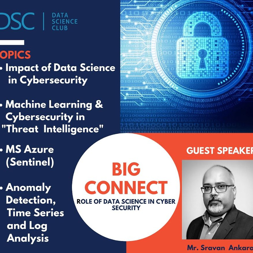 The Big Connect: Role of Data Science in Cybersecurity