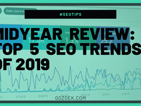 Midyear Review: Top 5 SEO Trends in 2019