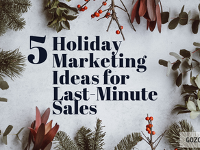 5 Holiday Marketing Ideas for Last-Minute Sales!