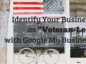 Identify Your Business as Veteran-Led with Google My Business!